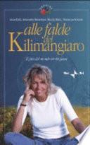 Alle falde del Kilimangiaro. Il giro del mondo in 80 paesi