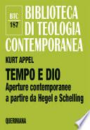 TEMPO E DIO Aperture contemporanee a partire da Hegel e Schelling