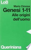 Genesi 1-11 alle origini dell'uomo