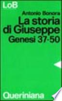 La storia di Giuseppe - Genesi 37-50