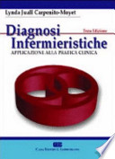 Diagnosi infermieristiche. Applicazione alla pratica clinica