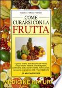 Come curarsi con la frutta