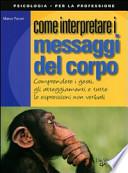 Come interperpretare i messaggi del corpo