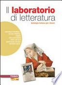 Il laboratorio del lettore. Narrativa-Poesia teatro cinema. Con e-book. Con espansione online. LibroLIM. Per Scuole superiori