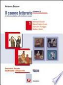 Il canone letterario compact, volume 1: Duecento e Trecento. Quattrocento e Cinquecento. Con espansione online. Per le Scuole superiori
