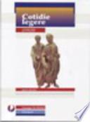 COTIDIE LEGERE: versioni latine per il biennio - 4°Ediz.