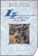 Letteratura latina storia e testi, vol. 1 e 2