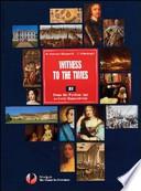 Witness to the times. Reading Tools. Per le Scuole superiori
