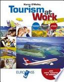 TOURISM AT WORK