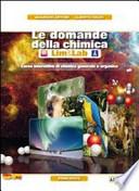 Le domande della chimica. Con espansione online. Con LibroLIM. Per le Scuole superiori. Con DVD-ROM