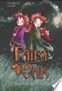 Fairy Oak Il Segreto delle Gemelle
