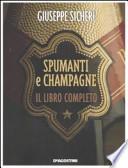 Spumanti e Champagne - il libro completo
