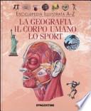 Enciclopedia illustrata da a a z la geografia il corpo umano lo sport