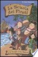 La scuola dei pirati - lo scrigno delle meduse