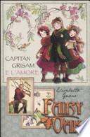 Fairy Oak Capitan Grisam e l'amore