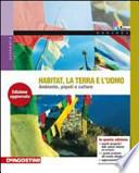 HABITAT, LA TERRA E L'UOMO + LABORATORIO AMBIENTE E SVILUPPO + CD
