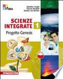 SCIENZE INTEGRATE 1 - PROGETTO GENESIS