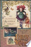 Fairy Oak Gli incantevoli giorni di Shirley