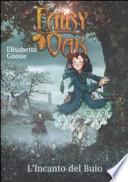 Fairy Oak L'Incanto del Buio