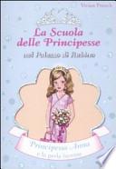 Principessa Anna e la perla lucente. La scuola delle principesse nel palazzo di Rubino