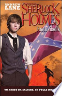 fuoco ribelle  (the young sherlock holmes)