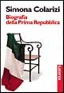 Copertina  Biografia della Prima Repubblica