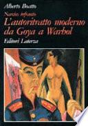 L'autoritratto moderno da Goya a Warhol