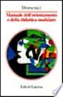 Manuale dell'orientamento e della didattica modulare