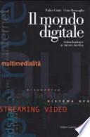 Il mondo digitale, introduzione ai nuovi media