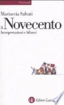 Il Novecento interpretazioni e bilanci