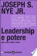 Leadership e potere: hard, soft, smart power