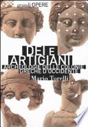 Dei e Artigiani. Archeologie delle Colonie Greche d'Occidente