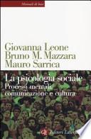 La psicologia sociale. Processi mentali, comunicazione e cultura