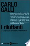 I riluttanti le élites italiane di fronte alla responsabilità