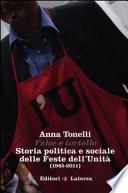 Falce e tortello storia politica e sociale delle feste dell'Unità 1945 2011