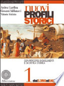NUOVI PROFILI STORICI VOL. 1 DAL 1350 AL 1650
