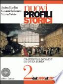 Nuovi Profili Storici 2 - Dal 1650 al 1900