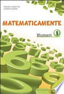 Matematicamente numeri vol. 1. Per la Scuola media. Con CD-ROM