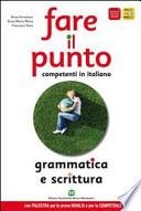 fare il punto: scrittura,grammatica  e palestra