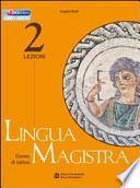 Lingua Magistra 2 LEZIONI