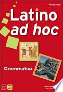 latino ad hoc lingia e civilta' grammatica 1
