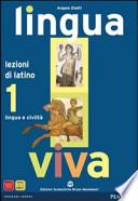 Lingua Viva 1 - Lezioni di latino, lingua e civiltà