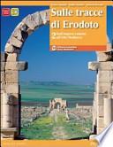 Sulle tracce di Erodoto 2- Dall'impero romano all'alto medioevo