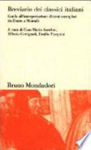 Breviario dei classici italiani guida all'interpretazione di testi esemplari da Dante a Montale