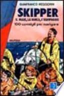 skipper, il mare, la barca, l'equipaggio