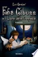 Feha Gibuss e il libro della profezia