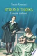 BYRON E TERESA l'amore italiano