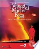 I viaggi di Mister Fogg. Con quaderno. Per la Scuola media