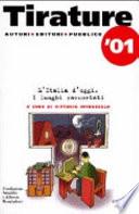 Tirature '01. L'Italia d'oggi. I luoghi raccontati