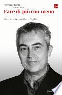 Fare di più con meno idee per riprogettare l'Italia